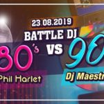 Battle 80's Vs 90's – Dj Phil Harlet Vs Dj Maestro