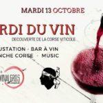 Mardi du vin – Nouveau concept – Bar à vin, Planches Corse, Dégustation.