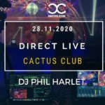 Direct Live Facebook – Dj Phil Harlet – Cactus Edition